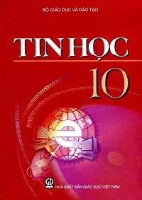 Sách Giáo Khoa Tin Học 10 - Nhiều Tác Giả