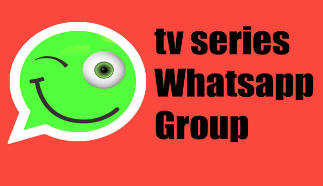 tv series WhatsApp group, tv series WhatsApp group Links, web series WhatsApp group link,