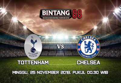 Prediksi Tottenham Hotpsur VS Chelsea 25 November 2018