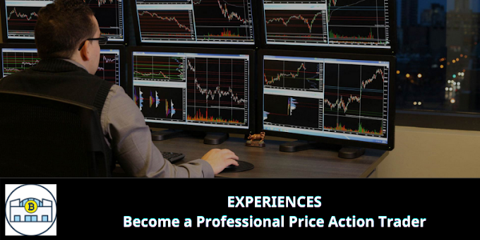 EXPERIENCES: Become a Professional Price Action Trader
