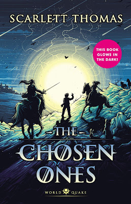 The Chosen Ones by Scarlett Thomas book cover