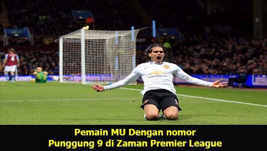 Pemain MU Dengan nomor Punggung 9 di Zaman Premier League