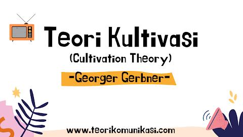 Teori kultivasi (Cultivation Theory)