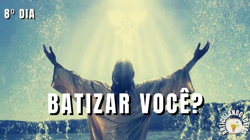 40 dias com Jesus| 8º dia – O batismo de Jesus