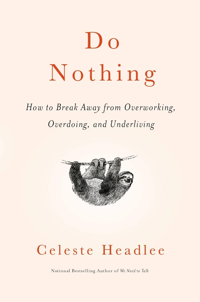 Do Nothing by Celeste Headlee Ebook Download