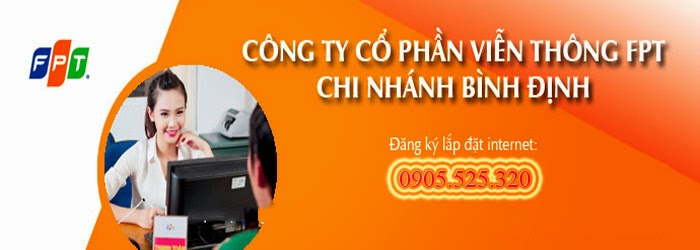Đăng Ký Lắp Đặt Internet FPT Tại Bình Định