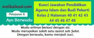 Kunci Jawaban Pendidikan Agama Islam dan Budi Pekerti Kelas 2 Halaman 40 41 42 43 44 45 46 47 48