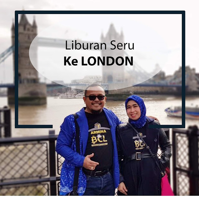 Liburan Seru Ke London