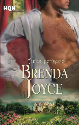 Amor perigoso - Brenda Joyce