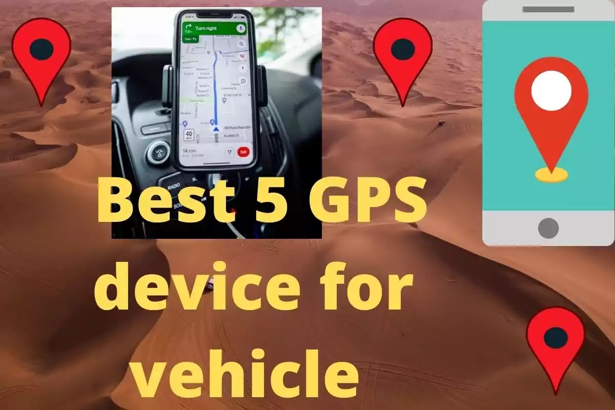Best 5 GPS Tracker Device For Vehicle Protection