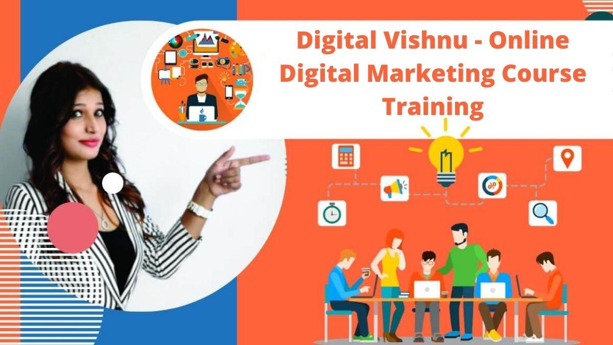 Digital Vishnu - Online Digital Marketing Course Training