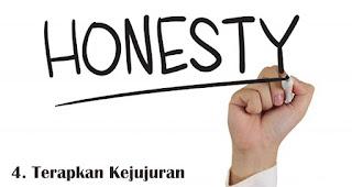 Terapkan Kejujuran merupakan salah satu strategi tepat untuk tingkatkan kepuasan pelanggan