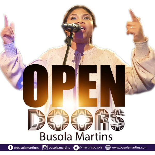 [Music + Video] Busola Martins – Open Doors