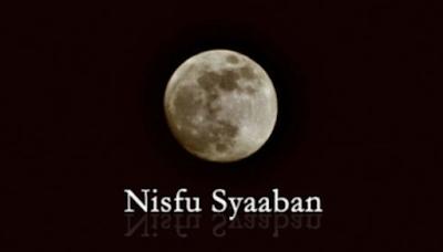 Ibadah Malam Nishfu Sya'ban