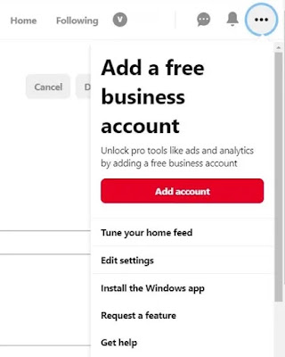 Pinterest user's home screen three dots menu on the left side corner selected showing add a free business account