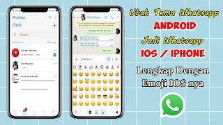Cara Terbaru Mengubah Whatsapp Android Jadi Iphone Dan Emojinya