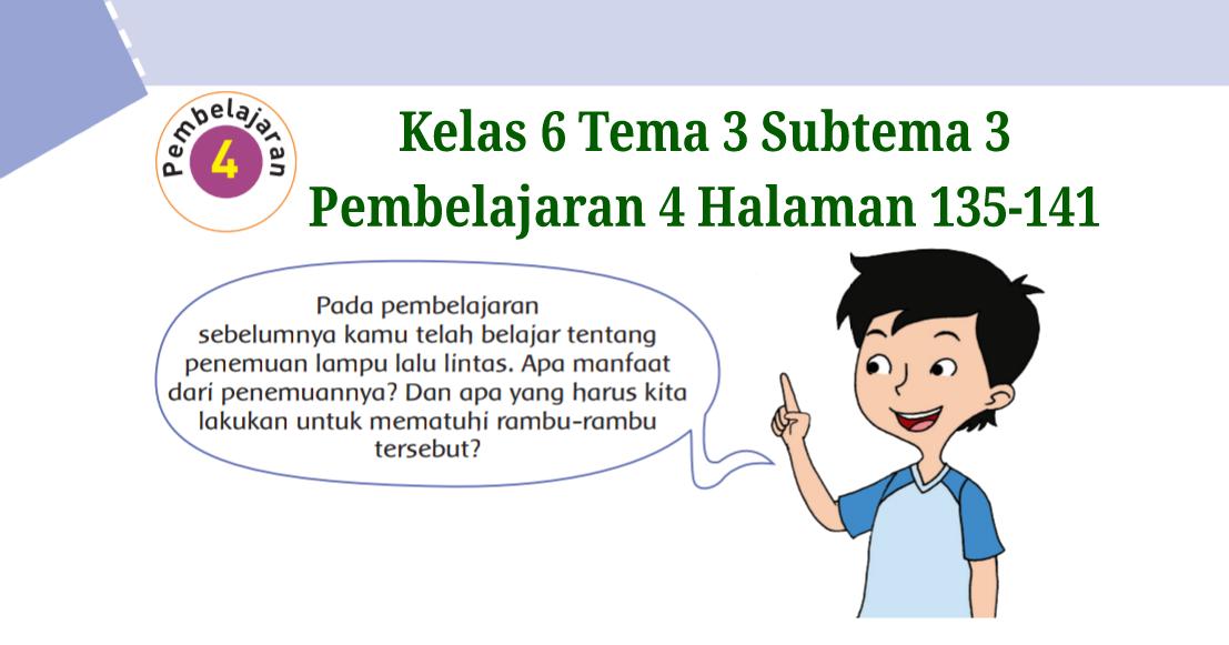 Kunci Jawaban Buku Tematik Tema 3 Kelas 6 Halaman 135 137 138 139 141 Koesrow