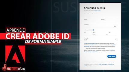 Como Crear un Adobe ID de Forma Rápida