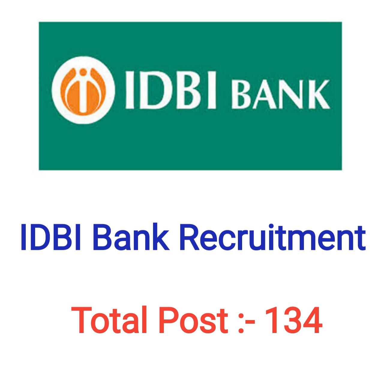 IDBI BANK RECRUITMENT FOR 134 POSTS / IDBI BANK JOB
