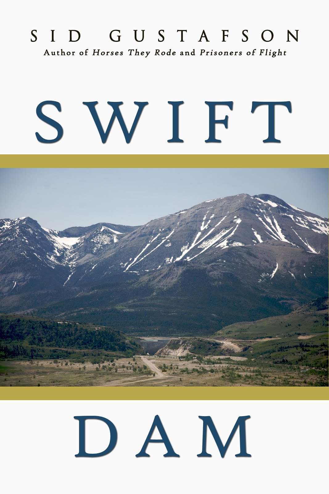 Swift Dam, Sid's third novel: What Horses Know