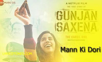 Armaan Malik - Mann Ki Dori Lyrics | Gunjan Saxena| #Lyricstones.com