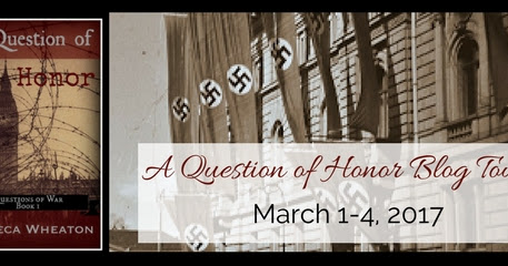A Question of Honor Blog Tour --- Day 1