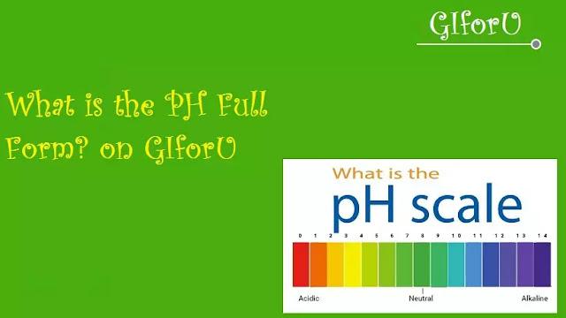 What-is-ph-full-fom-GIforU