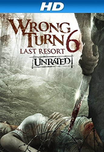 Poster Of Wrong Turn 6 Last Resort 2014 UnRated 720p BRRip Full Movie Download