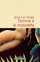 http://tantquilyauradeslivres.blogspot.fr/2017/12/femme-la-mobylette-jean-luc-seigle.html