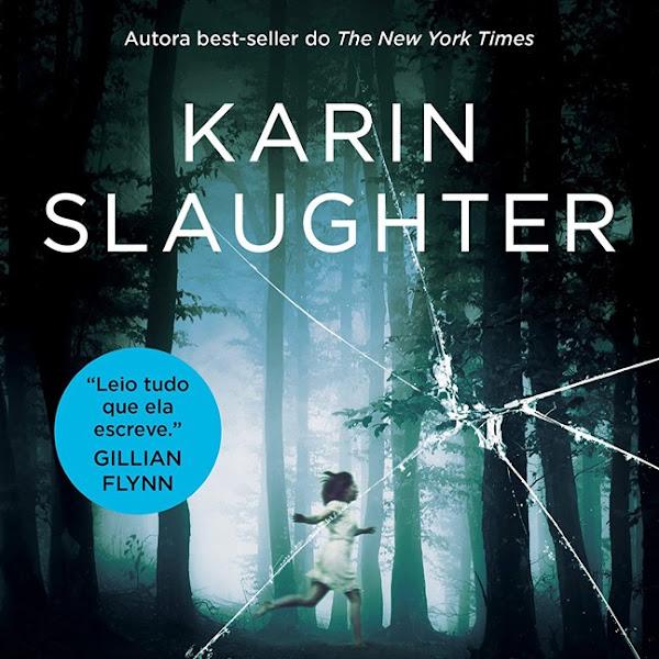 [LANÇAMENTO] A Última Viúva de Karin Slaughter