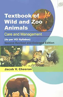 Textbook of Wild and Zoo Animals, Care and Management 2nd Revised and Enlarged Edition