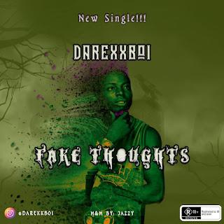 [MUSIC] Darexxboi - Fake Thoughts