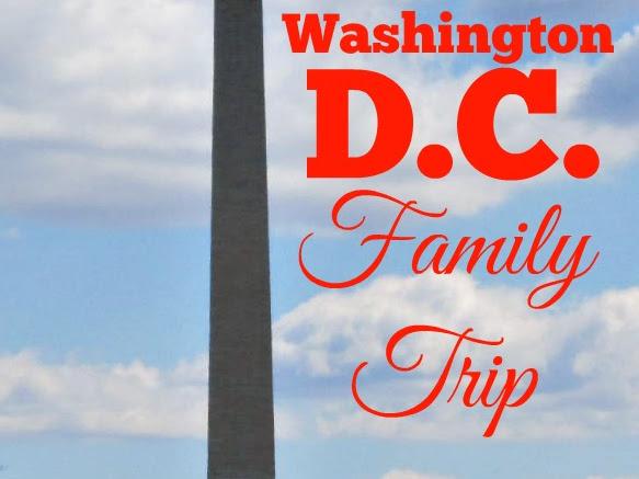Washington, D.C. Family Trip
