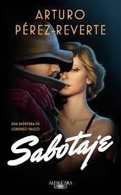 """Serie Falcó, literatura de la guerra civil, """"Sabotaje"""""""