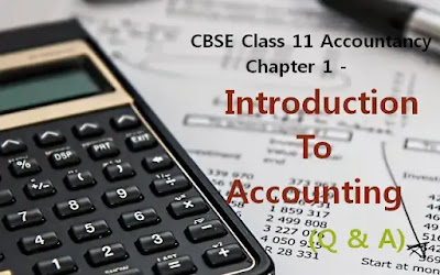 CBSE Class 11 - Accountancy - Chapter 1 - Introduction to Accounting (#eduvictors)(#class11Accountancy)