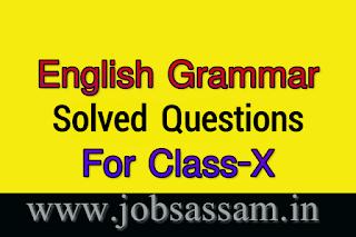 HSLC SEBA English Grammar Solved Questions for Class 10 Assam Board exam 2019