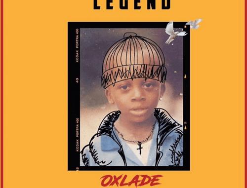 DOWNLOAD MUSIC: Oxlade – Legend MP3 Download
