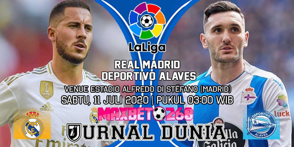 Prediksi Real Madrid vs Deportivo Alaves 11 Juli 2020 Pukul 03:00 WIB