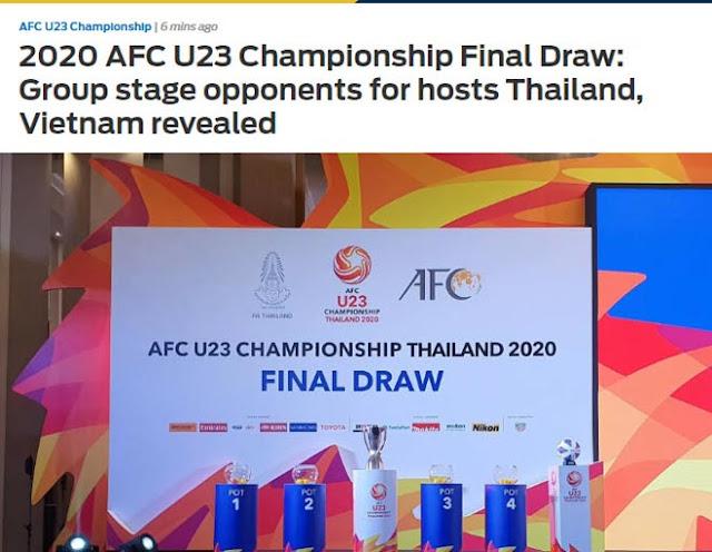 """Nóng kết quả bốc thăm VCK U23 châu Á - U23 Việt Nam: Báo Thái run rẩy lo cho """"Voi chiến"""" 2"""