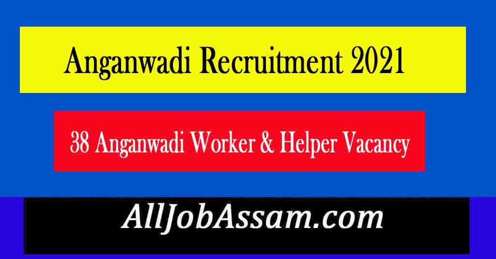 Anganwadi Recruitment 2021
