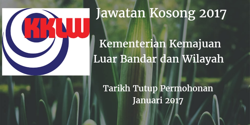 Jawatan Kosong Kementerian Kemajuan Luar Bandar dan Wilayah Januari 2017