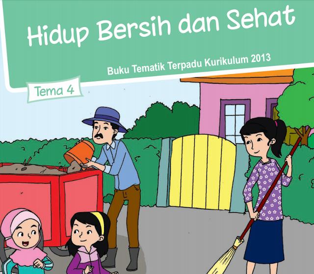 Buku Siswa Kelas 2 SD/MI Tema 4: Lingkungan Bersih dan Sehat