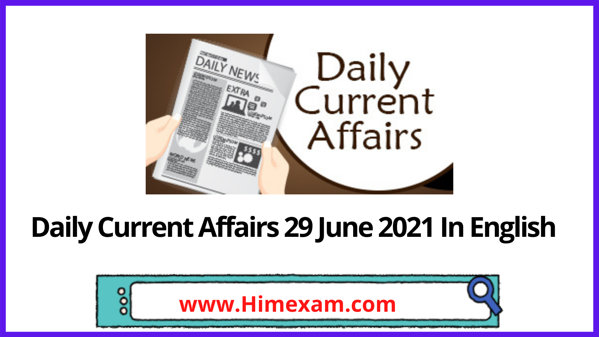 Daily Current Affairs 29 June 2021 In English