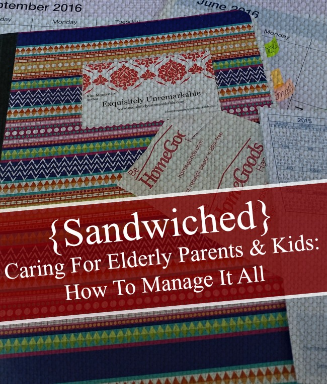 Sandwiched Caring For Elderly Parents & Kids text overlay on notebooks and bills