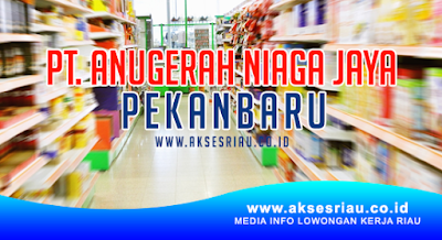 PT. Anugerah Niaga Jaya Pekanbaru