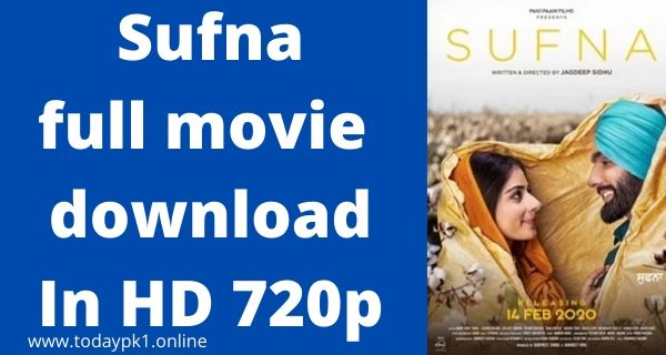 Sufna New full Movie Download In HD 720p 2020