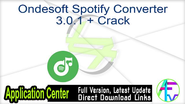 Ondesoft Spotify Converter 3.0.1 + Crack