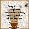 Suka Minum kopi tiap hari pilih yang berkualitas kopi arabika