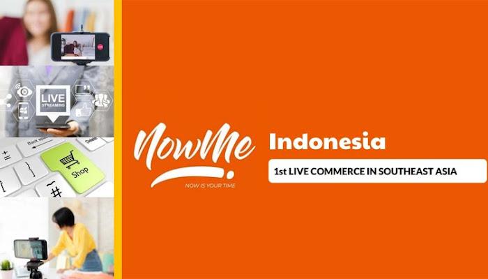 NOWME E-Commerce Live, Berikan Kenyamanan Belanja Online Pertama dan Terbaik di Asia Tenggara
