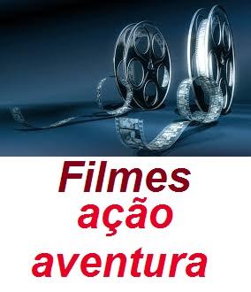 filmes acão aventura